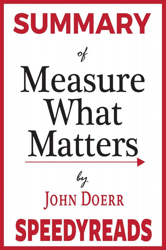 Boek cover Summary of Measure What Matters van Speedy Reads (Onbekend)