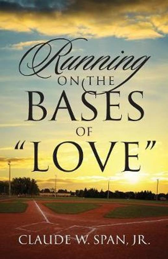 Running on the Bases of Love