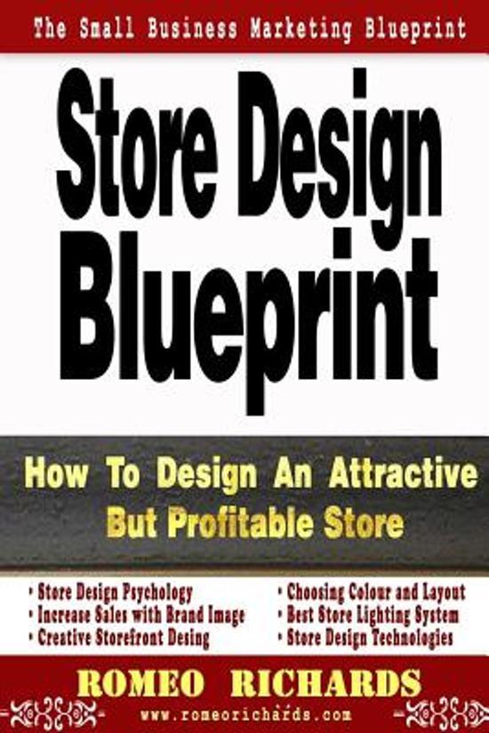 Bol store design blueprint romeo richards 9781493563548 bol store design blueprint romeo richards 9781493563548 boeken malvernweather Choice Image