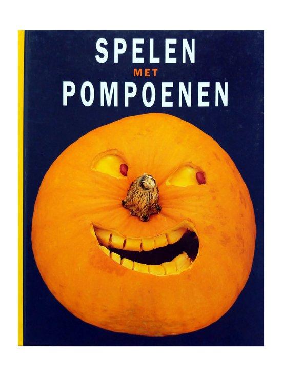 Boek cover Spelen Met Pompoenen van Joost Elffers (Hardcover)