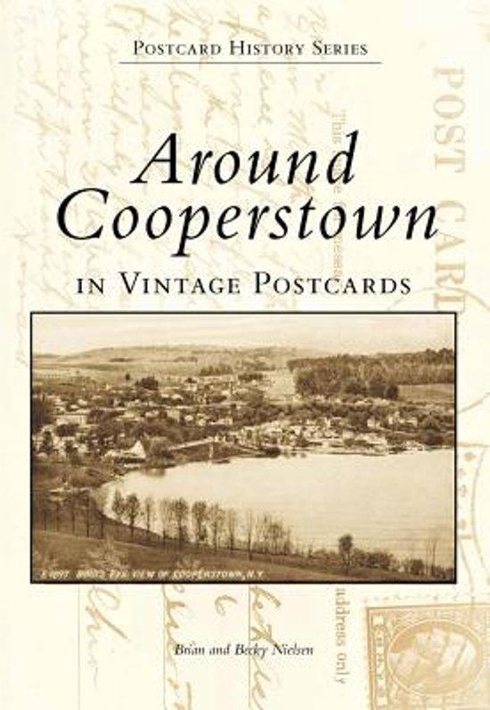 Around Cooperstown in Vintage Postcards