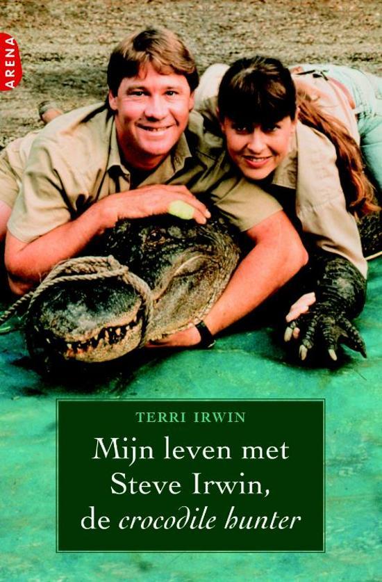 Mijn Leven Met Steve Irwin, De Crocodile Hunter
