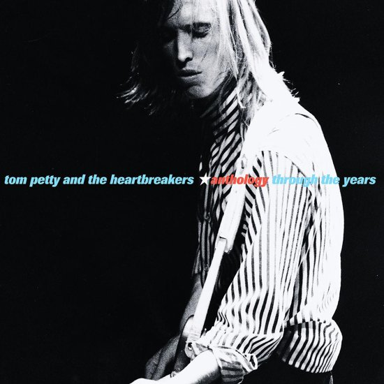 CD cover van Anthology: Through The Years van Tom Petty and the Heartbreakers