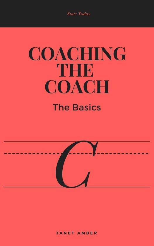 Coaching the Coach: The Basics