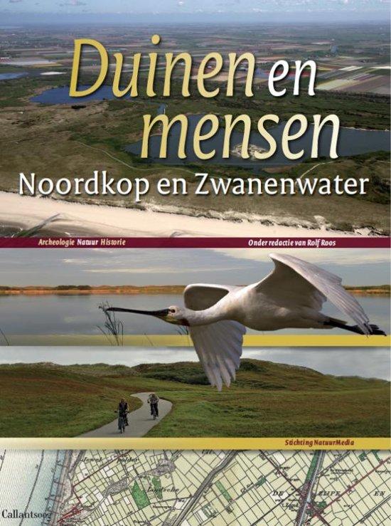Duinen en mensen 2 - Duinen en mensen: Noordkop en Zwanenwater