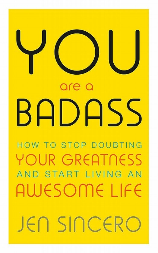 Boek cover You Are a Badass van Jen Sincero (Paperback)