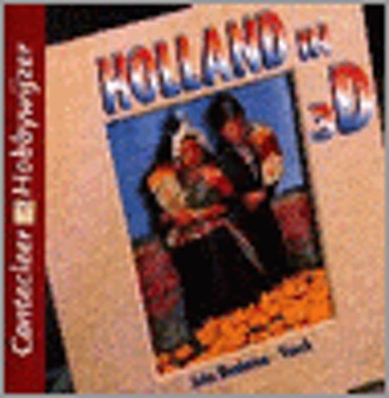 Holland in 3D - Joke Renkema-Vonck |