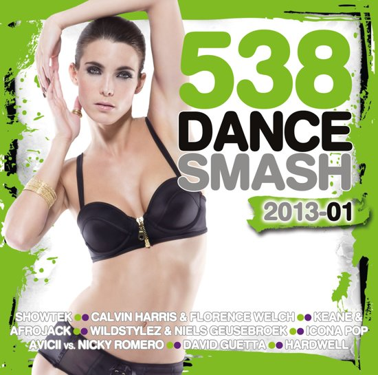 538 Dance Smash 2013 Vol. 1
