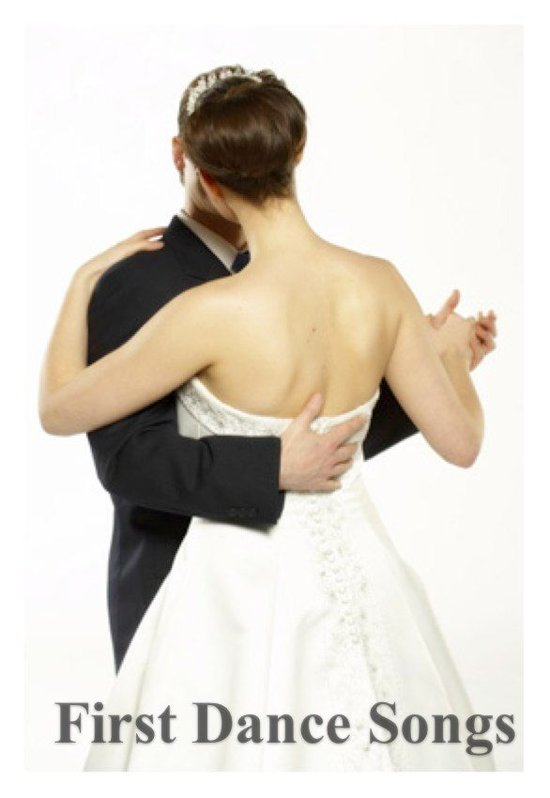 First Dance Songs: 100+ Great Songs for Your First Dance as a Married Couple!!
