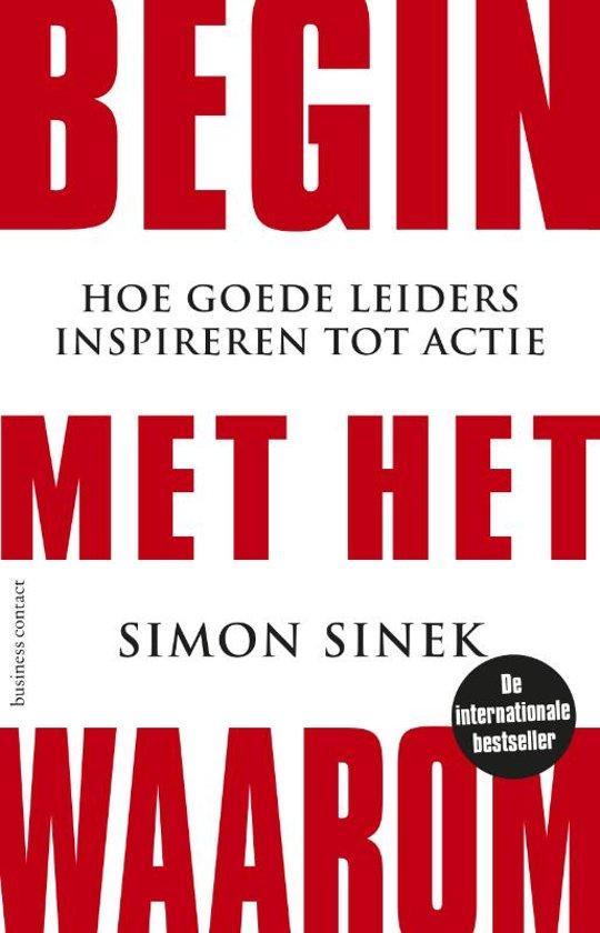 Boek cover Begin met het waarom van Simon Sinek (Paperback)