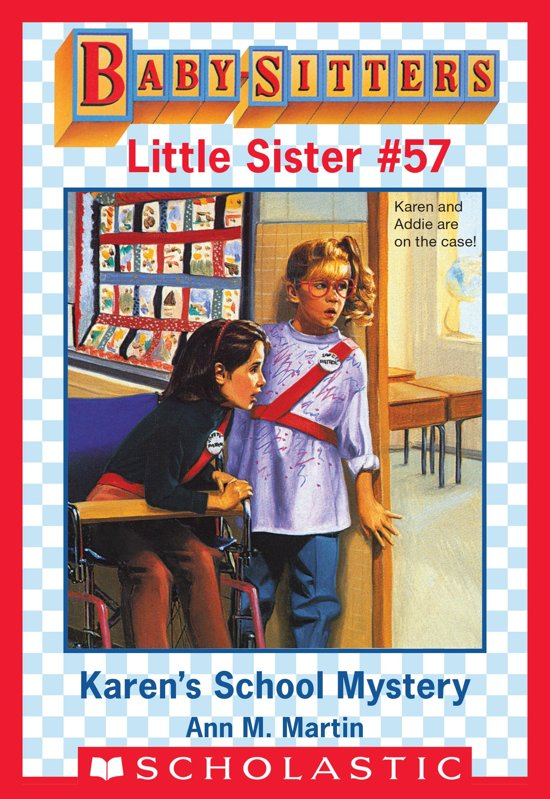 Karen's School Mystery (Baby-Sitters Little Sister #57)