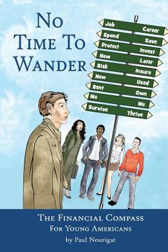 Bolcom No Time To Wander Paul Nourigat 9781936872084 Boeken