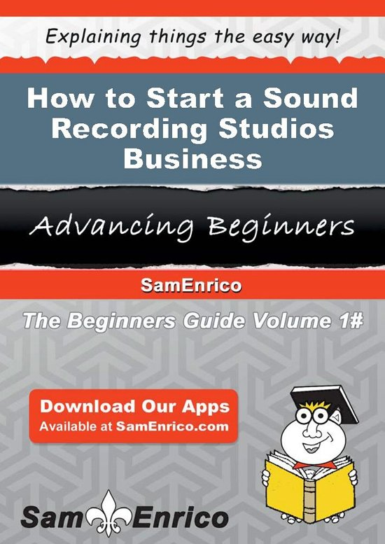 How to Start a Sound Recording Studios Business