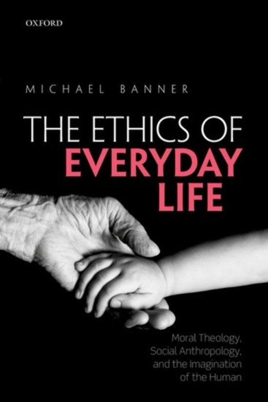 The Ethics of Everyday Life