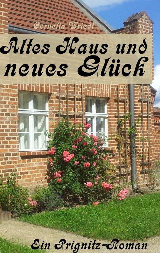 Altes Haus und neues Glück