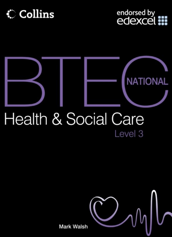 BTEC National Health and Social Care - Student Textbook