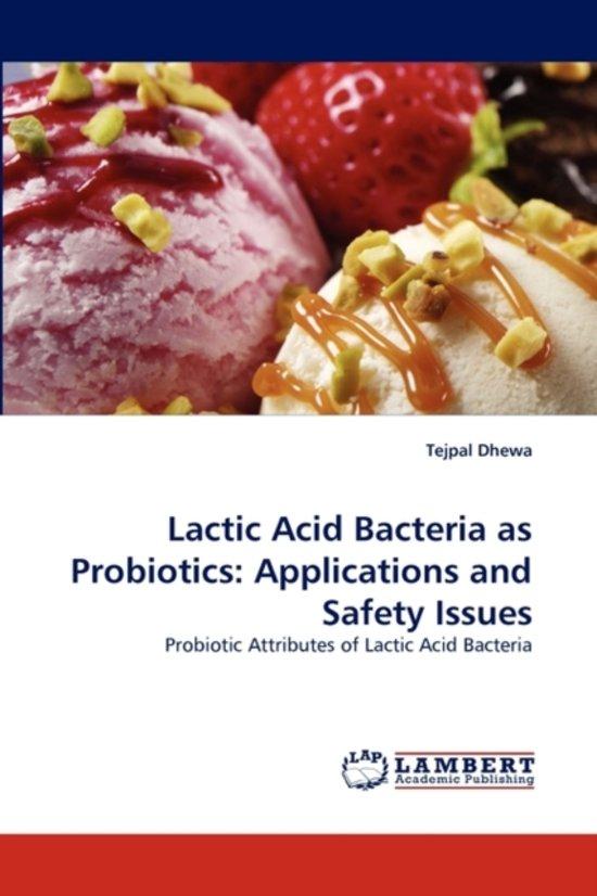 Lactic Acid Bacteria as Probiotics