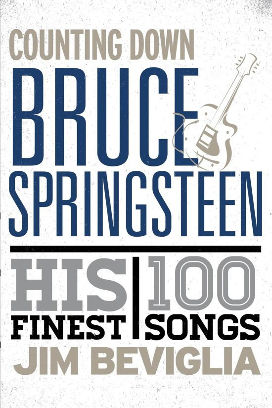 Bol Counting Down Bruce Springsteen Ebook Jim Beviglia