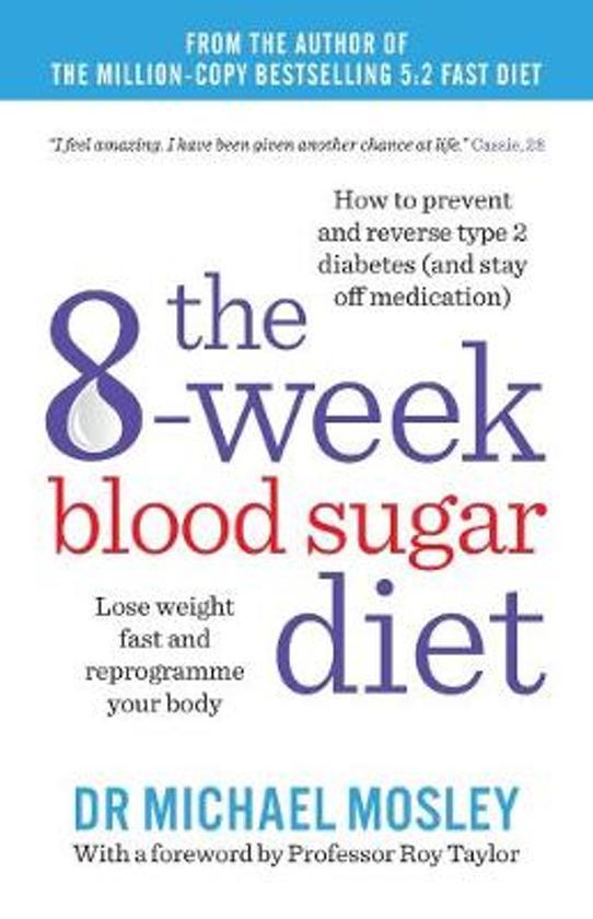 Boek cover The 8-Week Blood Sugar Diet van Dr Michael Mosley (Paperback)