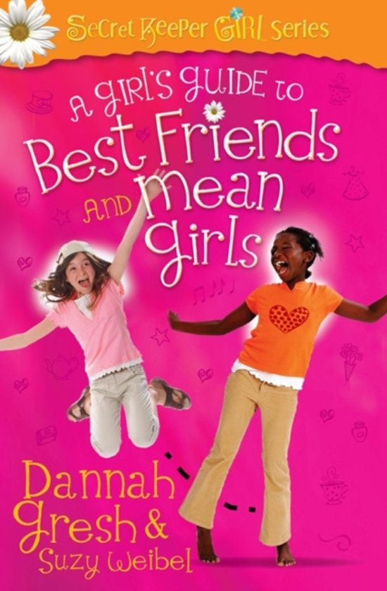 Bolcom A Girls Guide To Best Friends And Mean Girls Dannah