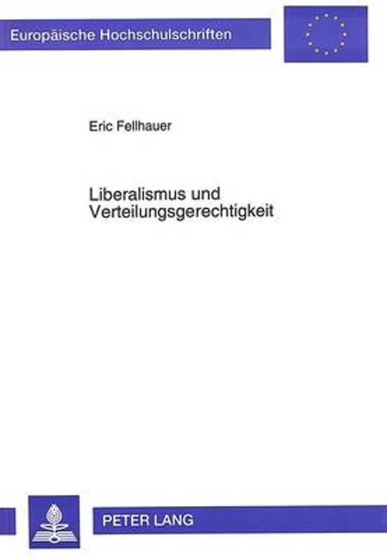 Liberalismus Und Verteilungsgerechtigkeit