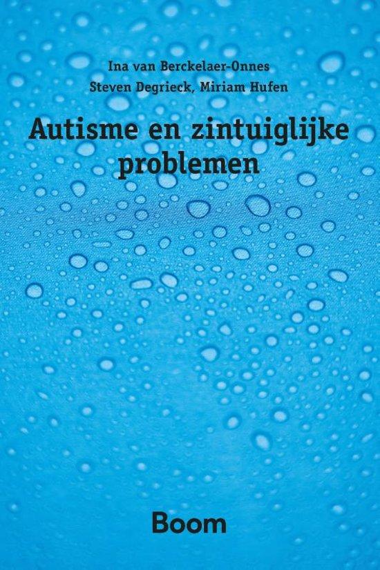 Autisme en zintuiglijke problemen - Ina van Berckelaer-Onnes