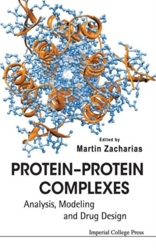 Protein, protein complexes. Analysis, modeling and drug design