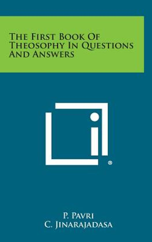 The First Book of Theosophy in Questions and Answers
