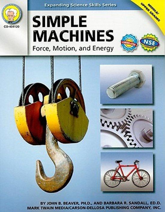 Simple Machines, Grades 6 - 12