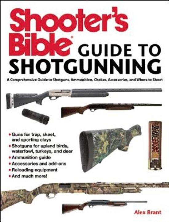 Bol Shooters Bible Guide To Sporting Shotguns Alex Brant