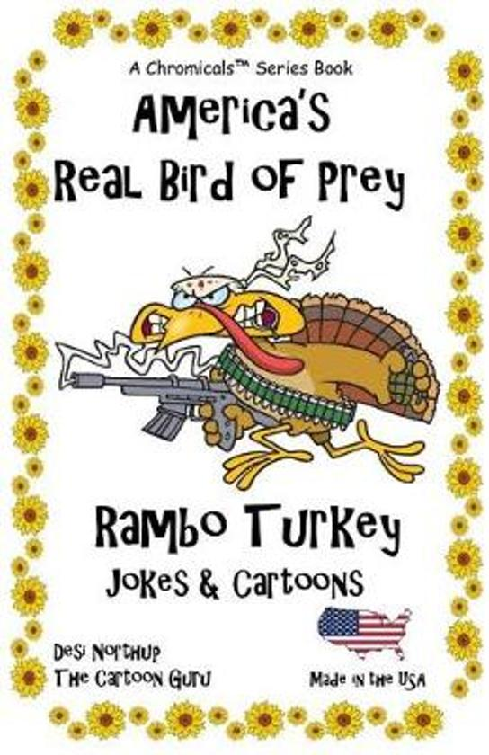 America's Real Bird of Prey - Rambo Turkey