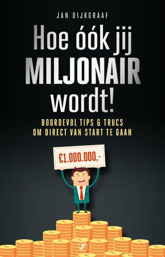 Hoe word je miljonair?