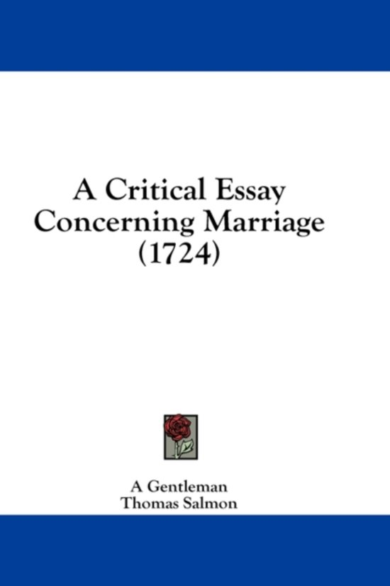 A Critical Essay Concerning Marriage (1724)