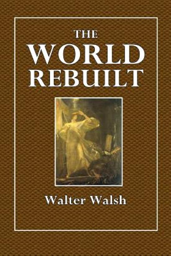 The World Rebuilt