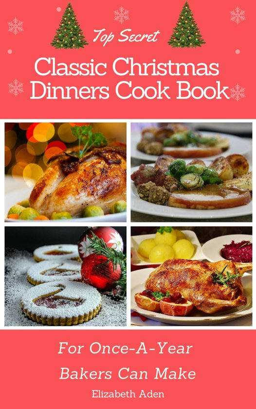 Top Secret Classic Christmas Dinners Cook Book