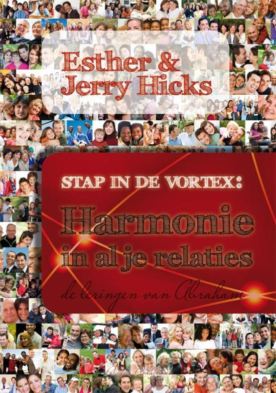 Esther-Hicks-Stap-in-de-Vortex--Harmonie-in-al-je-relaties