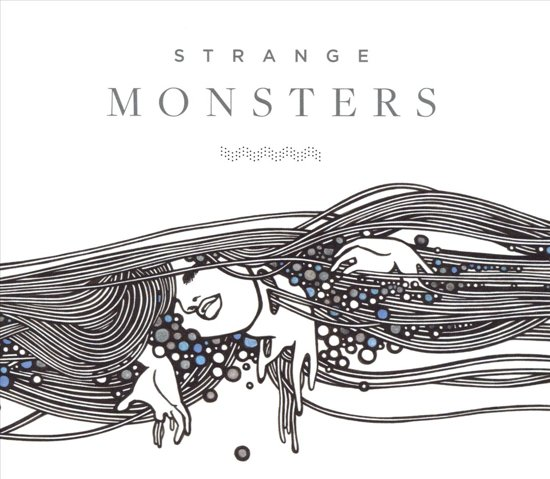 Strange Monsters: A Music and Words Collaboration