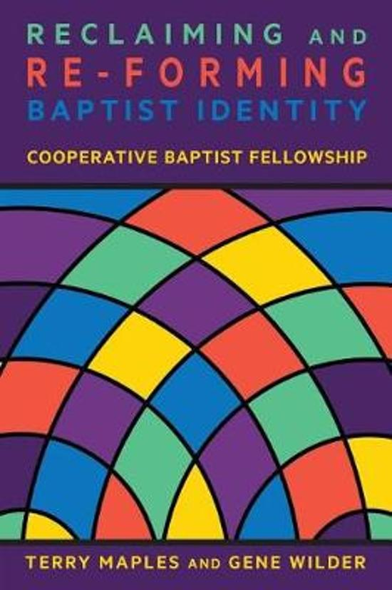 Reclaiming and Re-Forming Baptist Identity