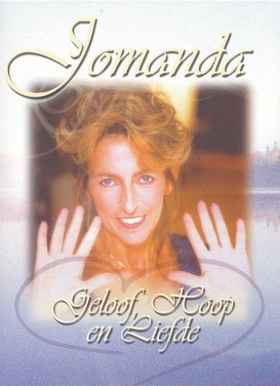 Jomanda - Geloof, Hoop en Liefde