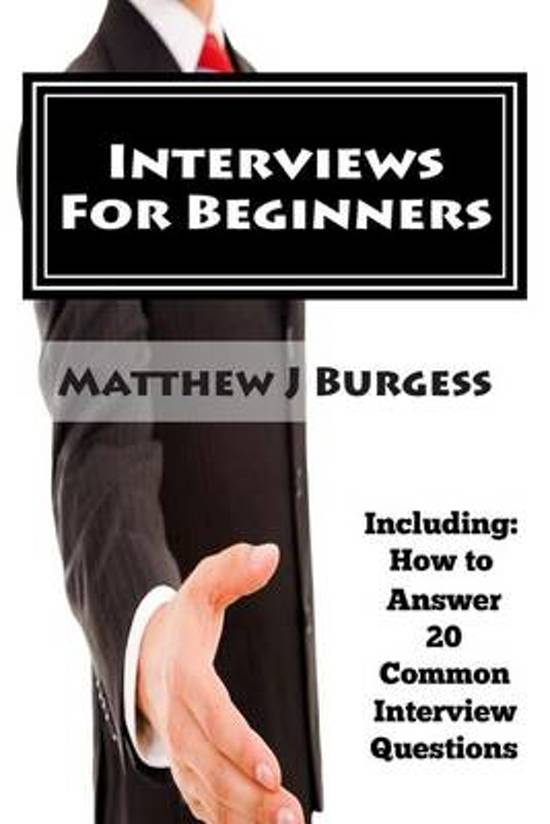Interviews for Beginners