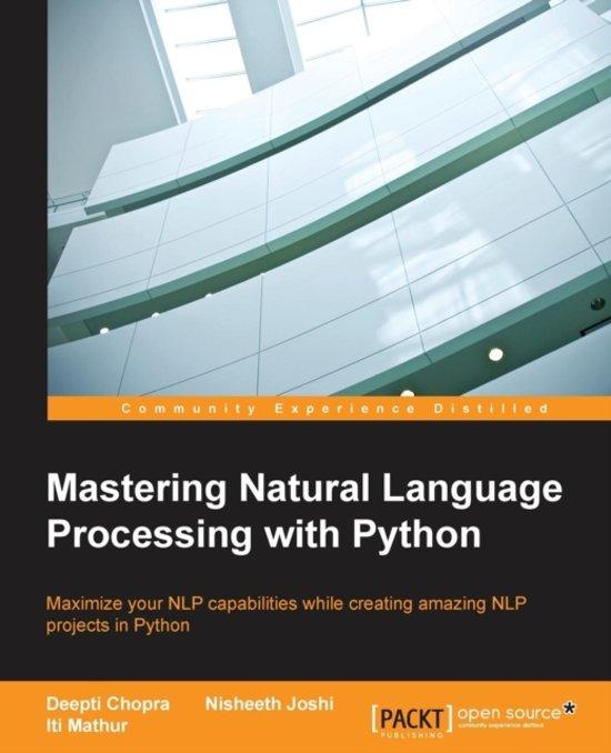 Mastering Natural Language Processing with Python