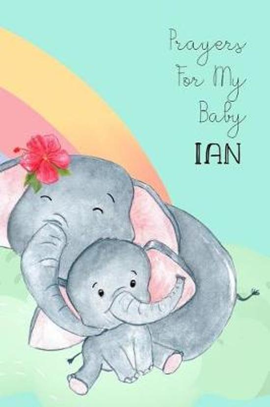 Prayers for My Baby Ian