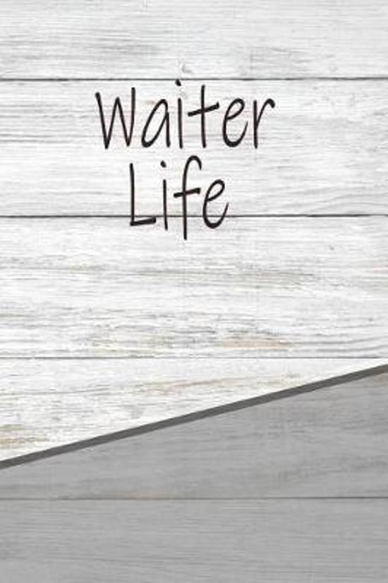 Waiter Life