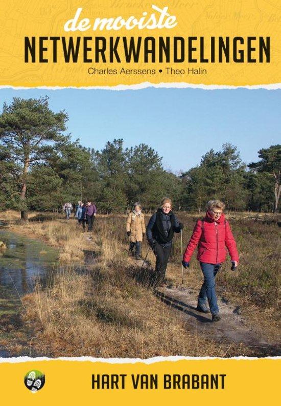 Boek cover De mooiste netwerkwandelingen: Hart van Brabant van Charles Aerssens (Paperback)