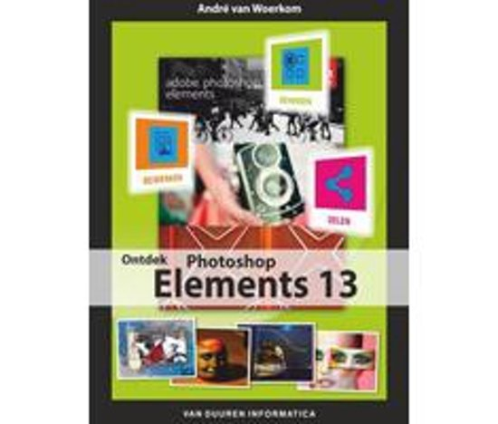 Ontdek Photoshop Elements 13
