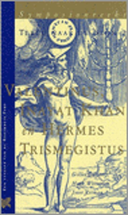Valentinus, Inayat Khan En Hermes Trismegistus