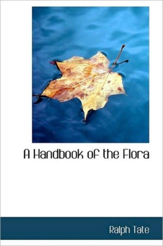 A Handbook of the Flora