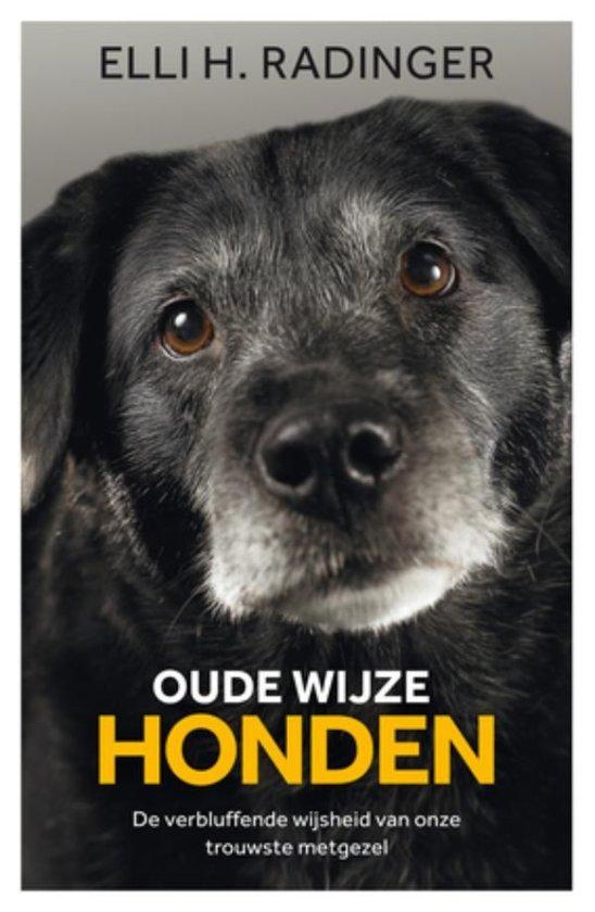 Boek cover Oude wijze honden van Elli H. Radinger (Onbekend)
