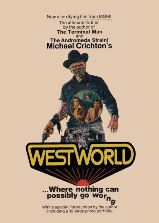 Boek cover Westworld van Michael Crichton (Paperback)