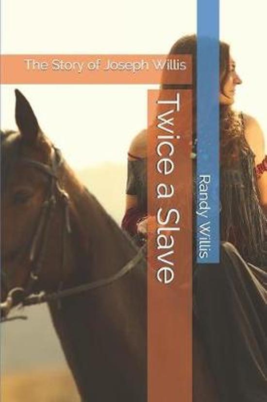Twice a Slave a Novel